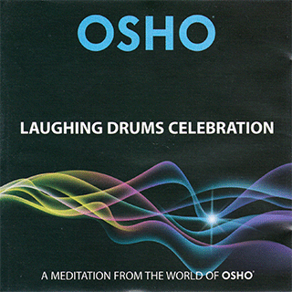 osho laughing drums celebration